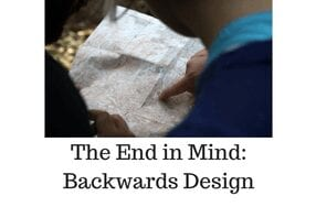 Start at the End: Backwards Design