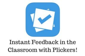 Instant Feedback in the Classroom with Plickers!