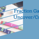 Fraction Game: Uncover/Cover