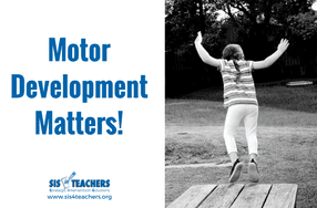 Motor Development Matters!