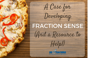 A Case for Developing Fraction Sense (and a Resource to Help!)