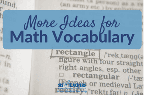 More Ideas for Math Vocabulary!