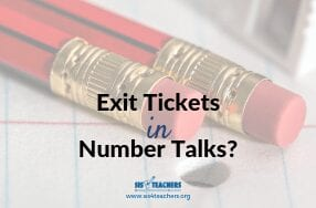 Exit Tickets in Number Talks