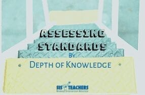 Assessing Standards by Depth Of Knowledge