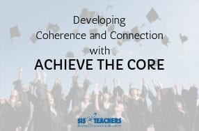 Developing Coherence and Connection with Achieve the Core
