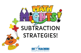Introducing…Math Mights Subtraction Strategies!