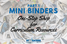 Mini Binders Part 1: One Stop Shop for Curriculum Resources