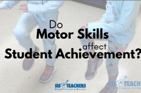 Do Motor Skills Affect Student Achievement?