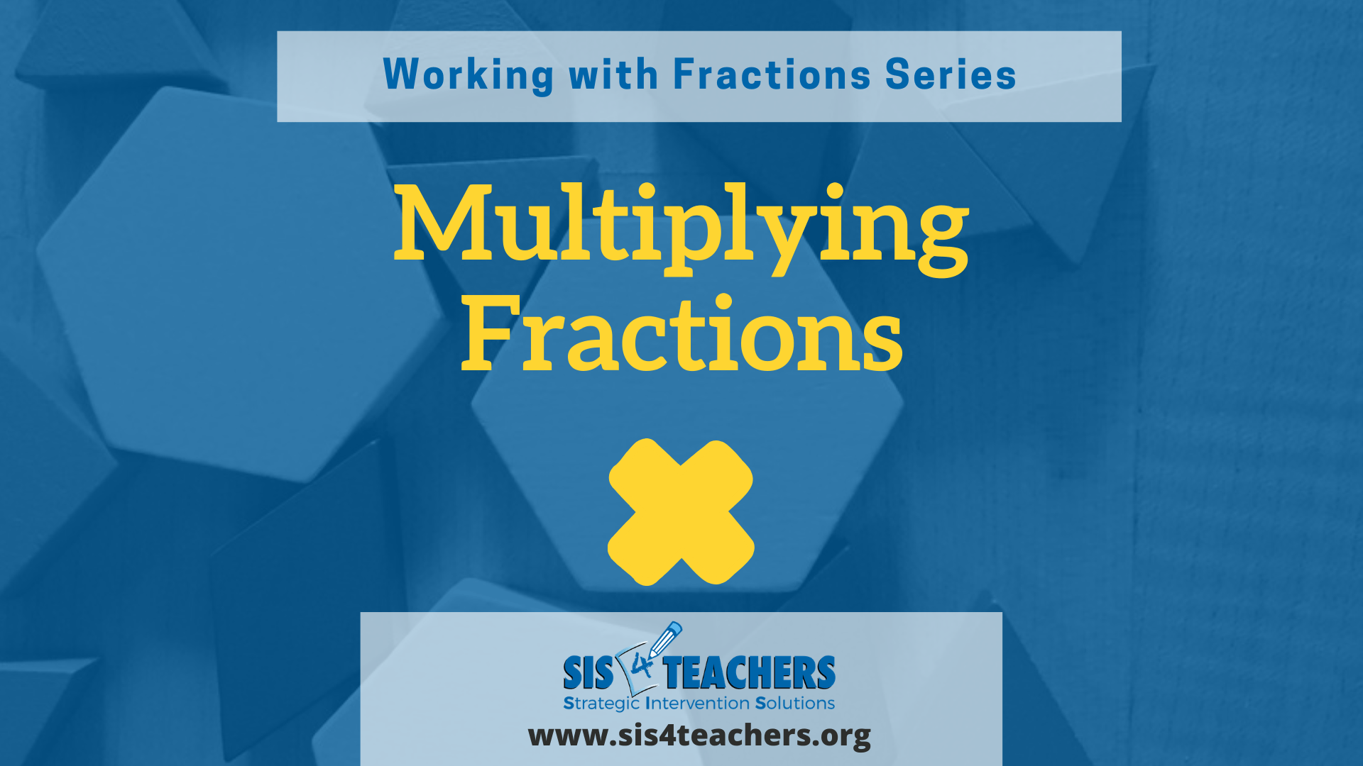 Working with Fractions: Multiplying Fractions
