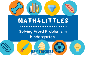 Solving Word Problems in Kindergarten