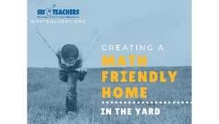 Creating a Math Friendly Home in the Yard