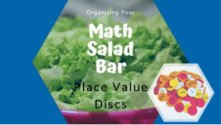 Organizing Place Value Discs and Decimal Tiles