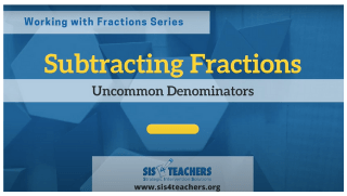 Subtracting Fractions: Uncommon Denominators