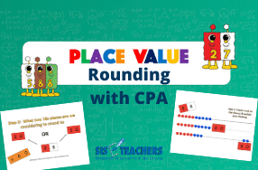 Place Value: Rounding with CPA