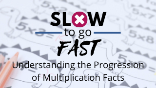 Slow to Go Fast: Multiplication Progression