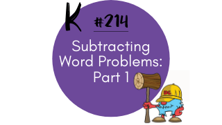 214 – Subtracting Word Problems