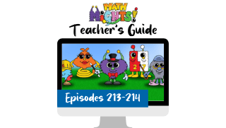 Math Mights Teacher's Guide: Episodes 213-214