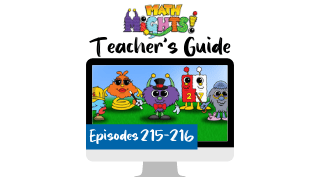 Math Mights Teacher's Guide: Episodes 215-216