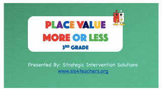 Place Value More or Less – 3rd Grade