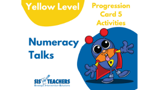Numeracy Talks – Yellow Level – Progression Card 5
