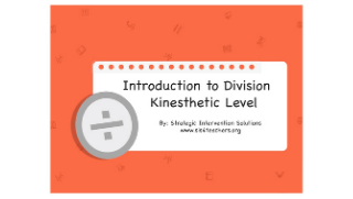 Introduction to Division: Kinesthetic Level
