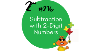216-Subtraction with 2-Digit Numbers