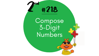 218-Compose 3-Digit Numbers