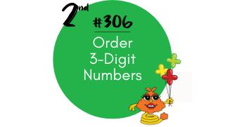 306 – Order 3-Digit Numbers