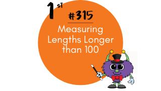 315 – Measuring Lengths Longer than 100